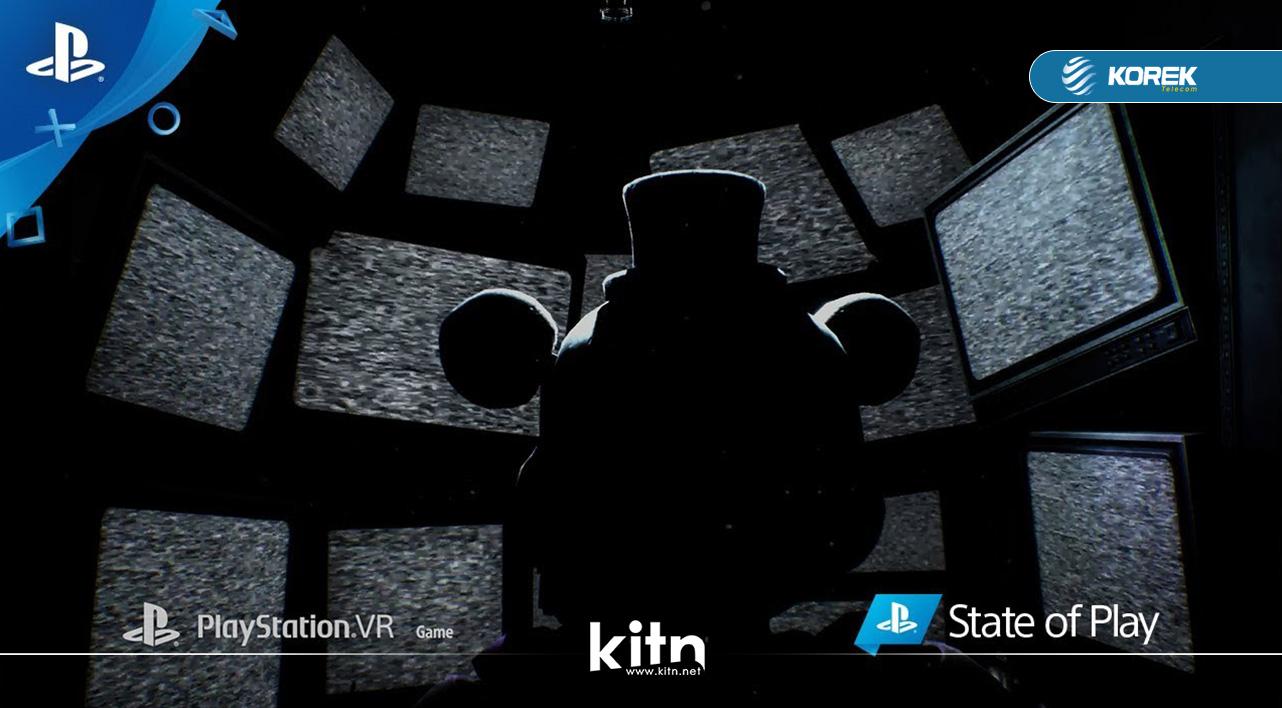 فەرمی:- ڕاگەیاندنی یاری ترسناکی Five Nights At Freddy's بۆ بەکارهێنەرانی چاویلکەی PlayStation VR